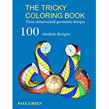 The Tricky Coloring Book: Three-dimensional geometric designs