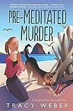 Pre-Meditated Murder (Downward Dog Mysteries, Band 5)