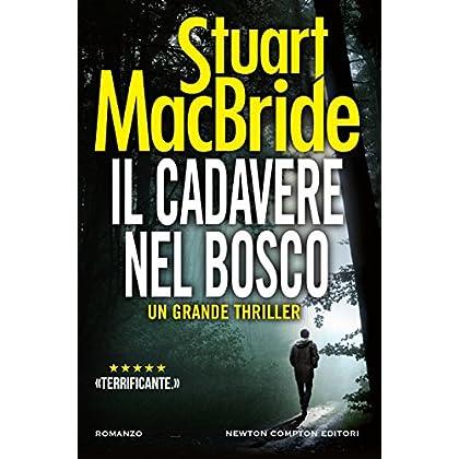 Il Cadavere Nel Bosco (Le Indagini Del Sergente Mcrae Vol. 10)