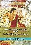 PREPA CAPES MATHS 2019 Probabilités & statistiques