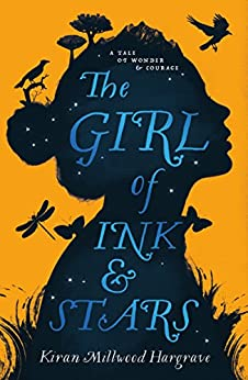The Girl of Ink & Stars by [Hargrave, Kiran Millwood]