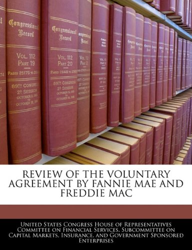 review-of-the-voluntary-agreement-by-fannie-mae-and-freddie-mac