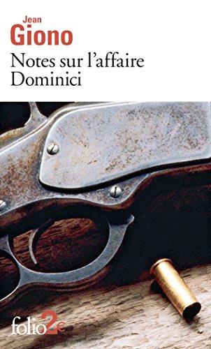 Notes sur l'affaire Dominici / Essai sur le caractère des personnages (Folio t. 4843) par Jean Giono