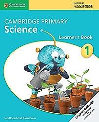 Cambridge Primary Science Stage 1 Learner's Book (Cambridge International Examinations)