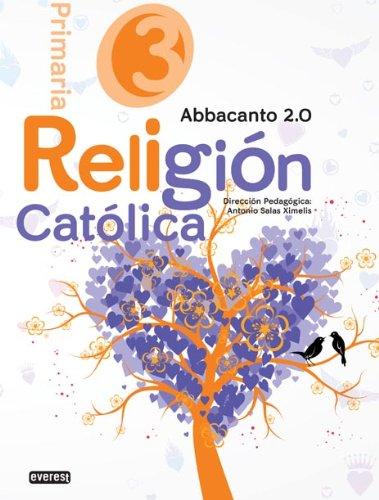 Religión Católica. 3º Educación Primaria. Abbacanto 2.0 - 9788444178561
