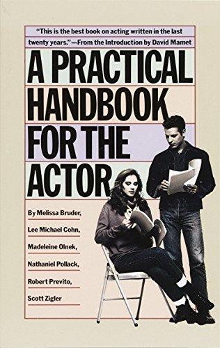 Practical Handbook For The Actor, A por Melissa Bruder