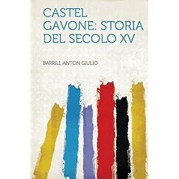 Castel Gavone: Storia Del Secolo Xv