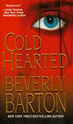 Cold Hearted by Beverly Barton (2008-09-01)