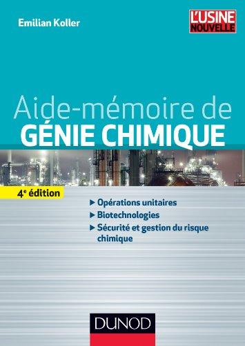 Aide-mémoire de génie chimique - 4e éd. par Emilian Koller