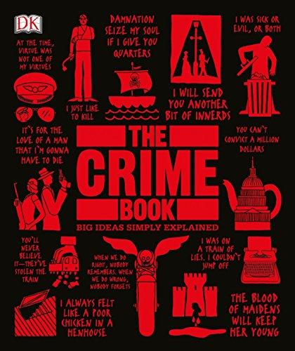 The Crime Book: Big Ideas Simply Explained por Dk