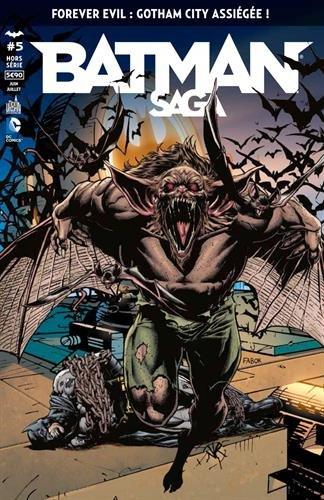 Batman saga hors-série, nº 5 : Forever evil, Gotham city assiégée