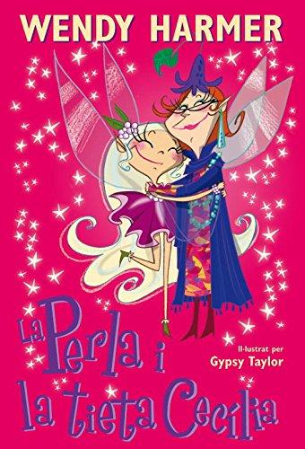 La Perla i la tieta Cecília (La Perla) por Wendy/Taylor,Gypsy Harmer