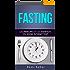 FASTING : les principes et les bienfaits du jeûne intermittent