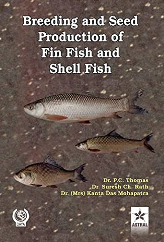 Breeding and Seed Production of Fin Fish and Shell Fish (Printing on Demand)