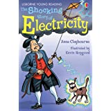 The Shocking Story of Electricity