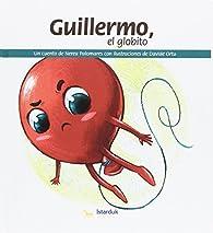 Guillermo, el globito par Nerea Palomares Mora