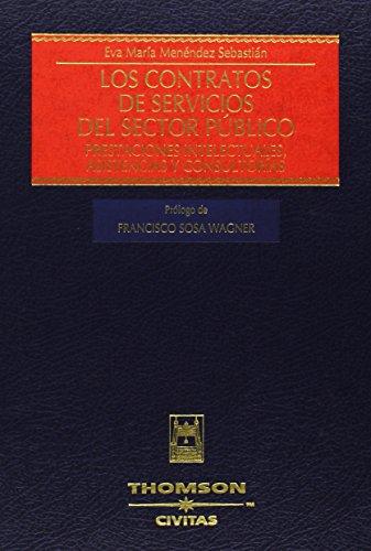 Libro Los contratos de servicios del sector público. Prestaciones intelectuales, asistencias y consultorías