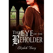 The Eye of the Beholder (Fairytale Collection, book 1) (English Edition)
