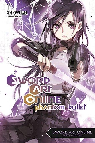 Sword Art Online 5: Phantom Bullet (light novel) por Reki Kawahara