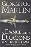 a dance with dragons part 2 after the feast book 5 of a song of ice and fire