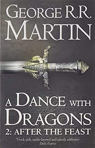 A Dance With Dragons - Part 2 : After the Feast : Book 5 of a Song of Ice and Fire