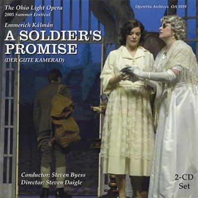 A Soldier's Promise / Der gute Kamerad - Ohio Light Opera 2005 Summer Festival