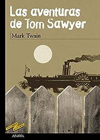 Las aventuras de Tom Sawyer par Mark Twain