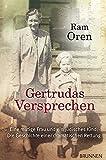Gertrudas Versprechen: Eine mutige Frau und ein jüdisches Kind: Die Geschichte einer dramatischen Rettung