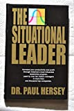 The Situational Leader - Signed First Edition