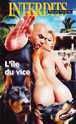 L'Ile du vice (Les Interdits) (French Edition)