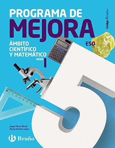 Código Bruño Programa de Mejora Ámbito Científico y Matemático ESO Nivel I