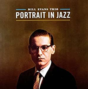 Portrait in Jazz - Bill Evans