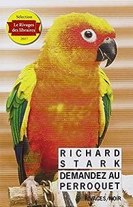 Demandez au perroquet par Donald E. Westlake