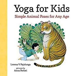 Yoga for Kids: Simple Animal Poses for Any Age (English ...