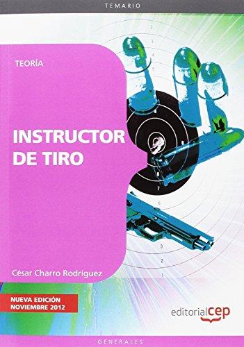 Descargar Libro Instructor de Tiro. Teoría (Practico Profesional) de César Charro Rodríguez