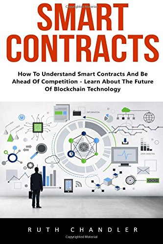 smart-contracts-how-to-understand-smart-contracts-and-be-ahead-of-competition-learn-about-the-future