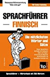 Sprachführer Deutsch-Finnisch und Mini-Wörterbuch mit 250 Wörtern