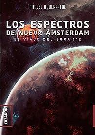 Los espectros de Nueva Amsterdam par Miguel Aguerralde