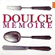 Doulce Mémoire (Musique Sacrée/Musique Profane)