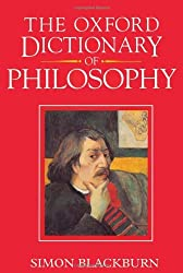 The Oxford Dictionary of Philosophy by Simon Blackburn (1994-11-03)
