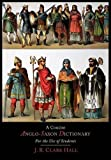 A Concise Anglo-Saxon Dictionary  for the Use of Students