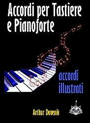 Accordi per Tastiere e Pianoforte (Italian Edition)
