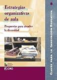 Estrategias organizativas de aula: 008 (Editorial Popular)
