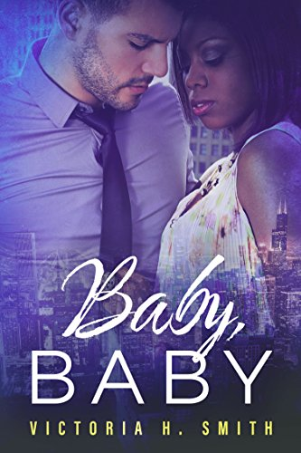 Baby Baby: Chicago (Love in the City Book 1) (English Edition)
