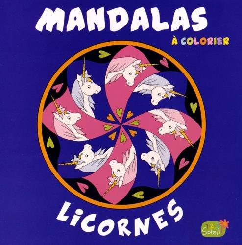 Licornes : Mandalas à colorier