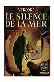 Le silence de la mer / Vercors / Réf - 19265