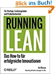 Running Lean - Das How-to für erfolgr...