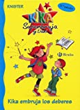 Kika embruja los deberes (Castellano - A Partir De 6 Años - Personajes Y Series - Kika Superbruja Y Dani)