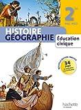Histoire Géographie Education civique 2de Bac Pro - Livre élève manuel grand format - Ed. 2013