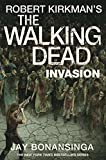 Invasion (The Walking Dead Book 6)